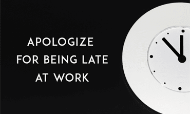 How to apologize for being late to work ccuart Gallery