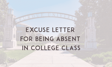 Excuse Letter for Being Absent in School / College Class