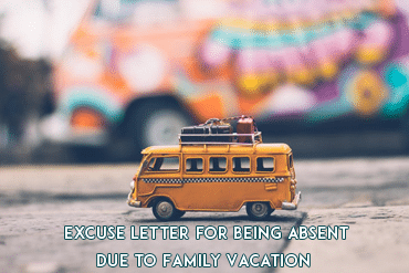 Excuse letter for being absent in school due to family vacation excuse letter for being absent due to family vacation altavistaventures Choice Image