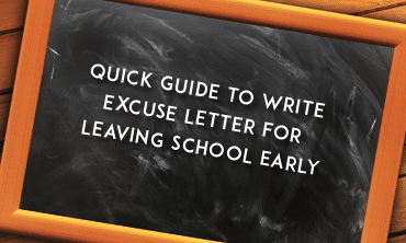 How To Write An Excuse Letter For Leaving School Early Quick Guide