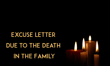 Excuse Letter Due To The Death In The Family
